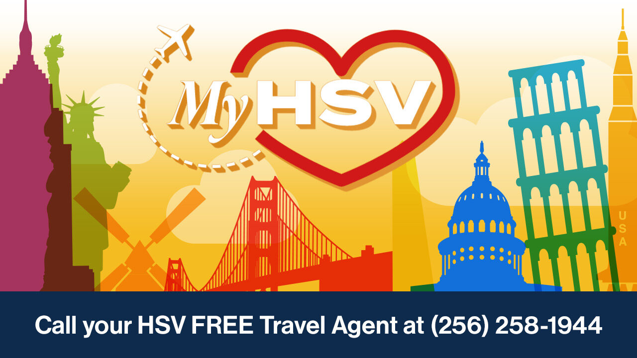 Call your FREE MyHSV Ticket Travel Agent at (256) 258-1944